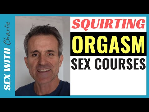 My Squirting Orgasm Sex Courses