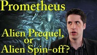Prometheus: Alien Prequel or Alien Spin-off?