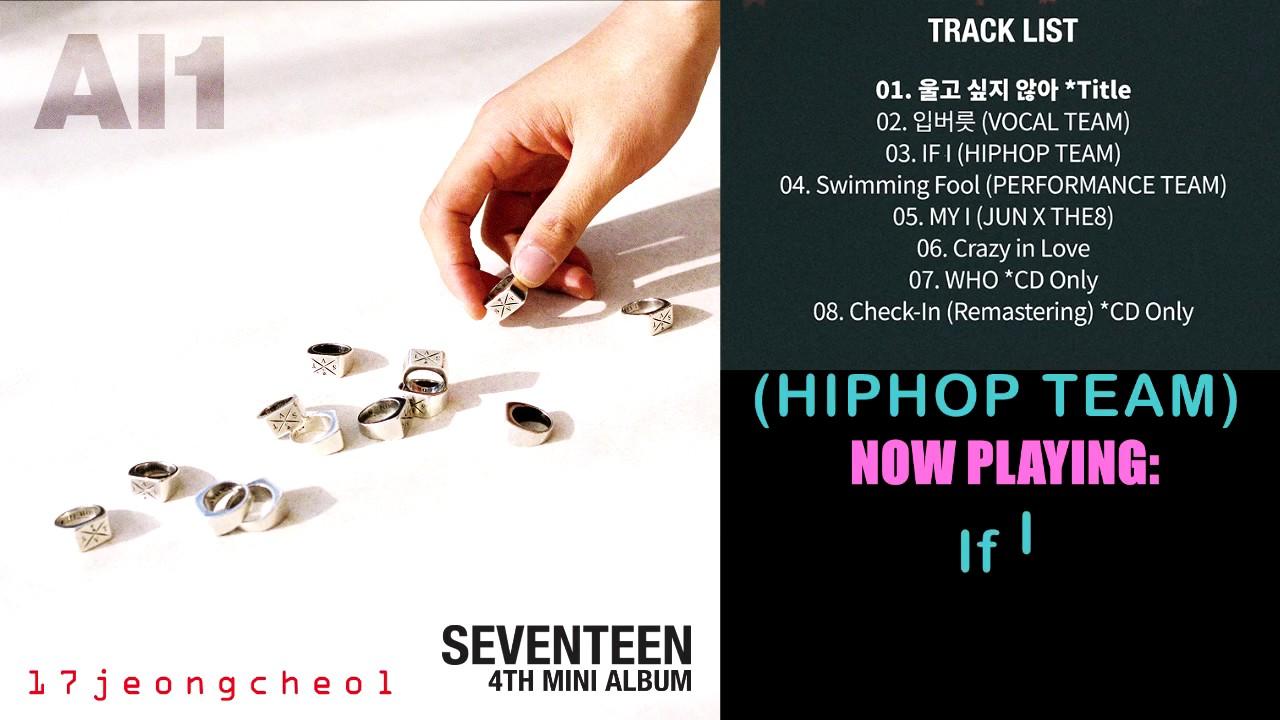 [FULL ALBUM] SEVENTEEN 4th Mini Album 'Al1' (Tracks 1-6 only)