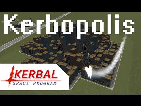 Kerbopolis (v0.1-alpha) Kerbal Space Program Mod Demo ...