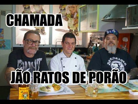 CHAMADA JÃO RATOS DE PORÃO