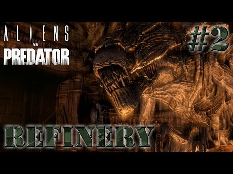 AVP Aliens vs Predator HARD Colonial Marine Mission 2: Refinery | Gameplay Walkthrough