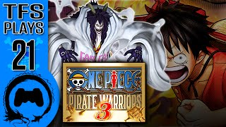 One Piece: Pirate Warriors 3 - 21 - TFS Plays (TeamFourStar)