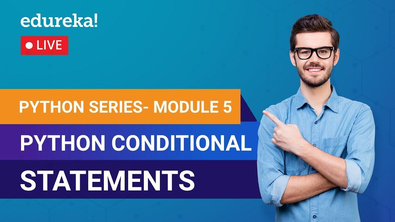 Learn Python Module 5 - Python Conditional Statements