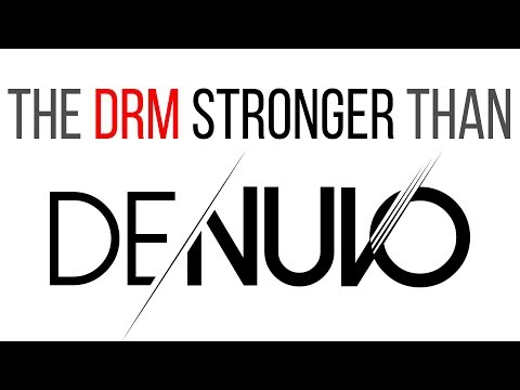 The DRM stronger than Denuvo