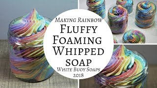 Rainbow Fluffy Whipped Soap Making/Foaming Bath whip/White Buoy Soaps
