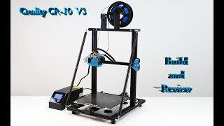 CR-10V3 Build and Review