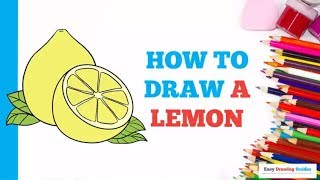 How to Draw a Lemon in a Few Easy Steps: Drawing Tutorial for Kids and Beginners