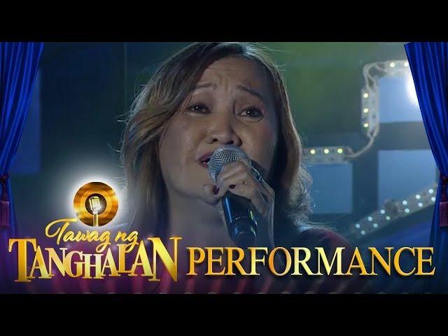 Tawag ng Tanghalan: Josephine Llamosa | Ako Ang Nagwagi, Ako Ang Nasawi