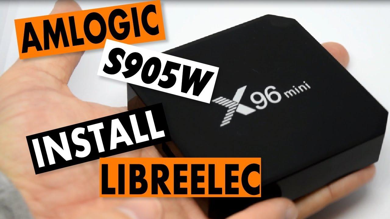 Amlogic S905W Running LibreELEC: X96 Mini Dual Boot Tutorial