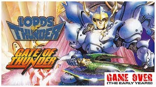Game Over: Lords of Thunder & Gate of Thunder (TurboGrafx) - Defunct Games