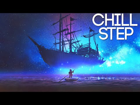 Epic Chillstep Collection 2020 [2 Hours]