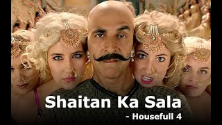 Bala Bala Shaitan Ka Sala Full Video Song : Housefull 4 Songs | Akshay Kumar | Vishal Dadlani