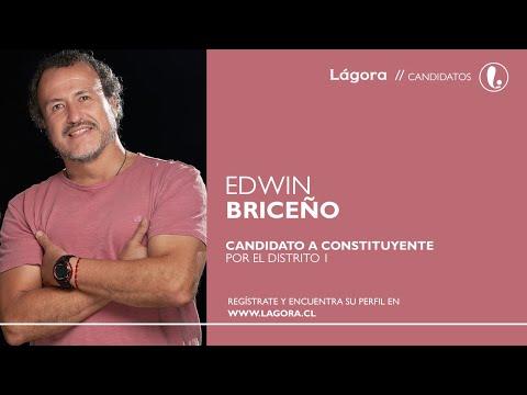 Un mensaje de Edwin Briceño   Candidato Constituyente por el Distrito 1 ARICA - PARINACOTA