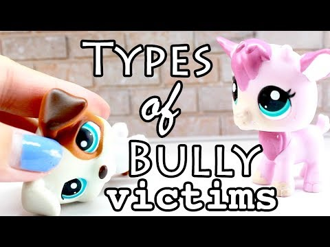 LPS - 10 Types of Bully Victims!