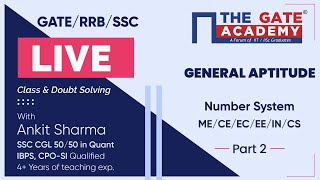 Number System (Part-2) of General Aptitude | GATE/ RRB/ SSC Live Lectures