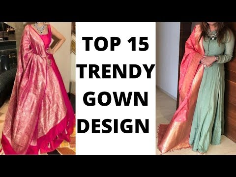 Top 15 Gown Designs जो सस्ते में बन जायेंगे | Stylish Gowns | बहुत सस्ते में पाये ऐसे Stylish Gowns