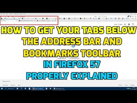 Get your Firefox 57 tabs below the address bar or bookmarks toolbar (properly explained)
