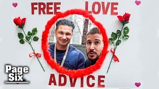 Pauly D and Vinny Give Relationship Advice to Strangers | Page Six