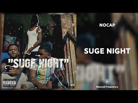 "NoCap – By Tonight (fka ""Suge Night"") [432Hz]"