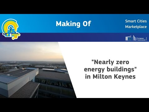 "Making of - video production on ""nearly zero energy buildings"" in Milton Keynes"