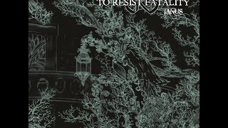 To Resist Fatality - Philosophy of futility
