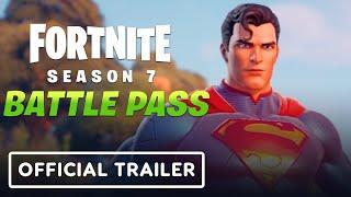 Fortnite Chapter 2 - Season 7: Official Battle Pass Trailer
