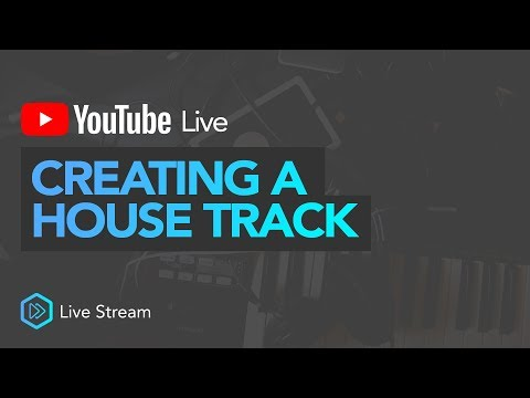 Creating a HOUSE TRACK [LIVE]