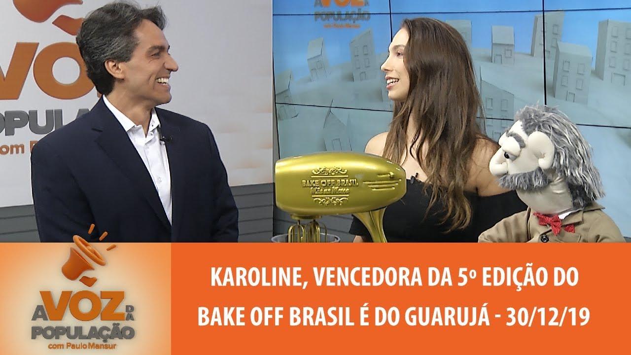 Karoline Vencedora Da 5º Edicao Do Bake Off Brasil E Do Guaruja