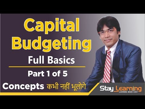 Capital Budgeting -Introduction – Part 1 of 5 by Vijay Adarsh   Stay Learning  AASS (HINDI   हिंदी)