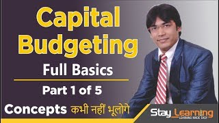 Capital Budgeting -Introduction – Part 1 of 5 by Vijay Adarsh | Stay Learning |AASS (HINDI | हिंदी)