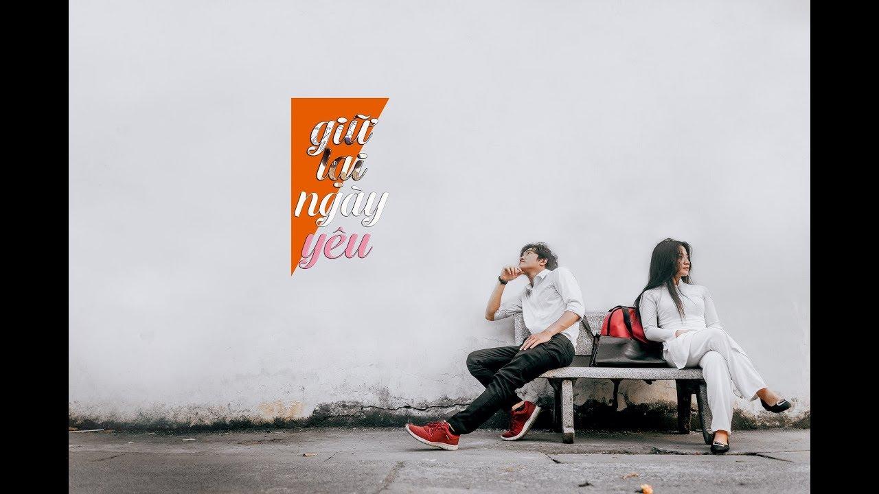 [Phim Ngắn Valentine 2018] GIỮ LẠI NGÀY YÊU - PN087