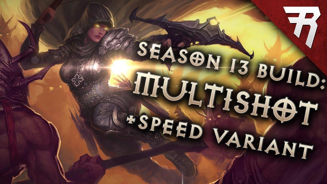 Diablo 3 Best Demon Hunter Build Speed And Gr 135 Unhallowed Multishot 2 6 9 Season 21 Guide Youtube