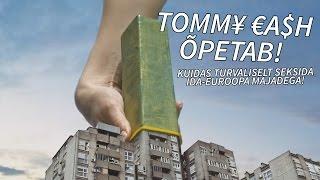 TOMMY CASH õpetab Kuidas TURVALISELT seksida Ida-Euroopa majadega!