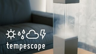 tempescope - a box of rain in your living room | Indiegogo