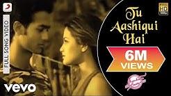 Tu Aashiqui Hai Full Video - Jhankaar Beats|KK|Vishal & Shekhar| Sanjay Suri, Juhi Chawla