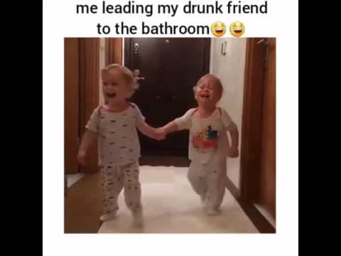 Me Leading My Drunk Friend To The Bathroom D Youtube