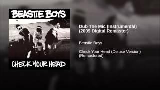 Dub The Mic (Instrumental) (2009 Digital Remaster)