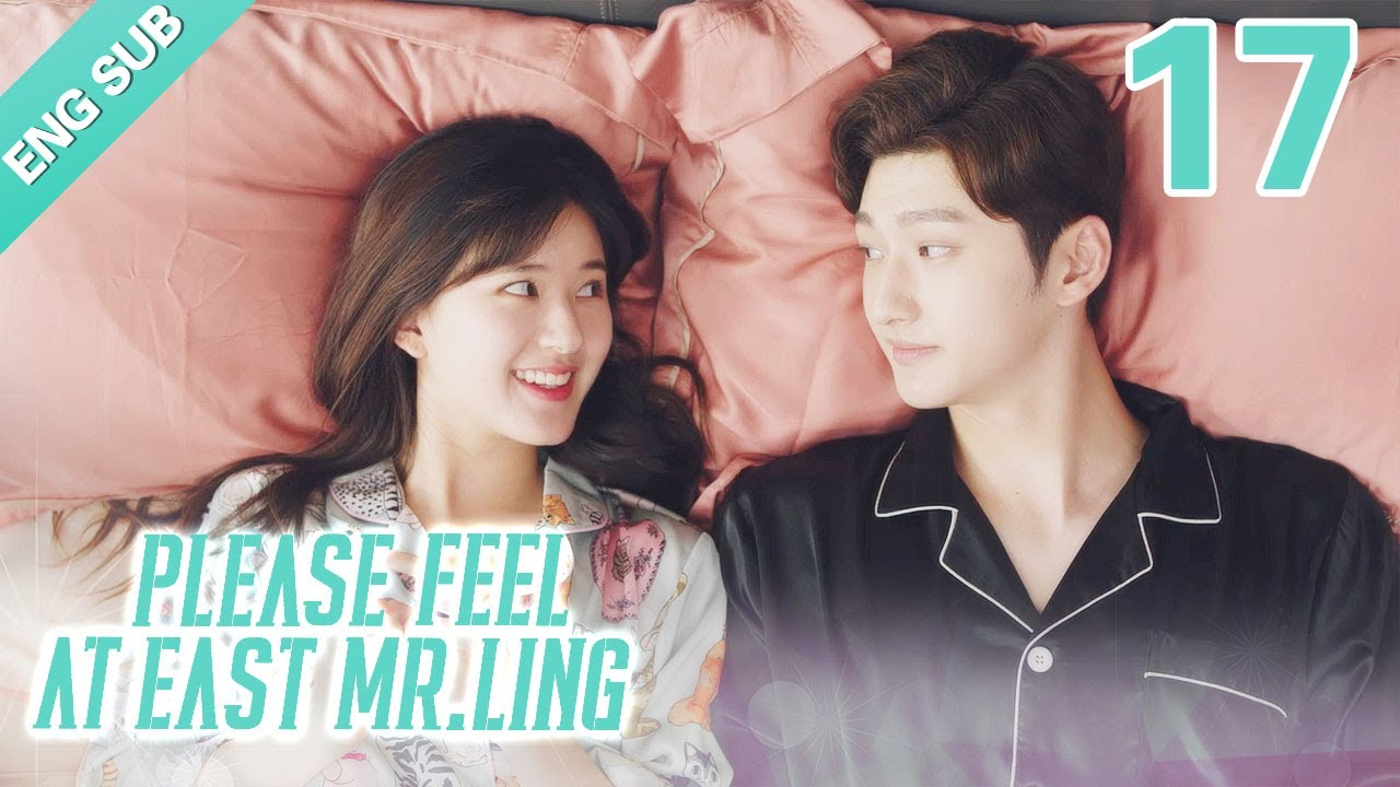 Download [Eng Sub] Please Feel At Ease, Mr. Ling 17 (Zhao Lusi, Liu Te)  |  一不小心捡到爱