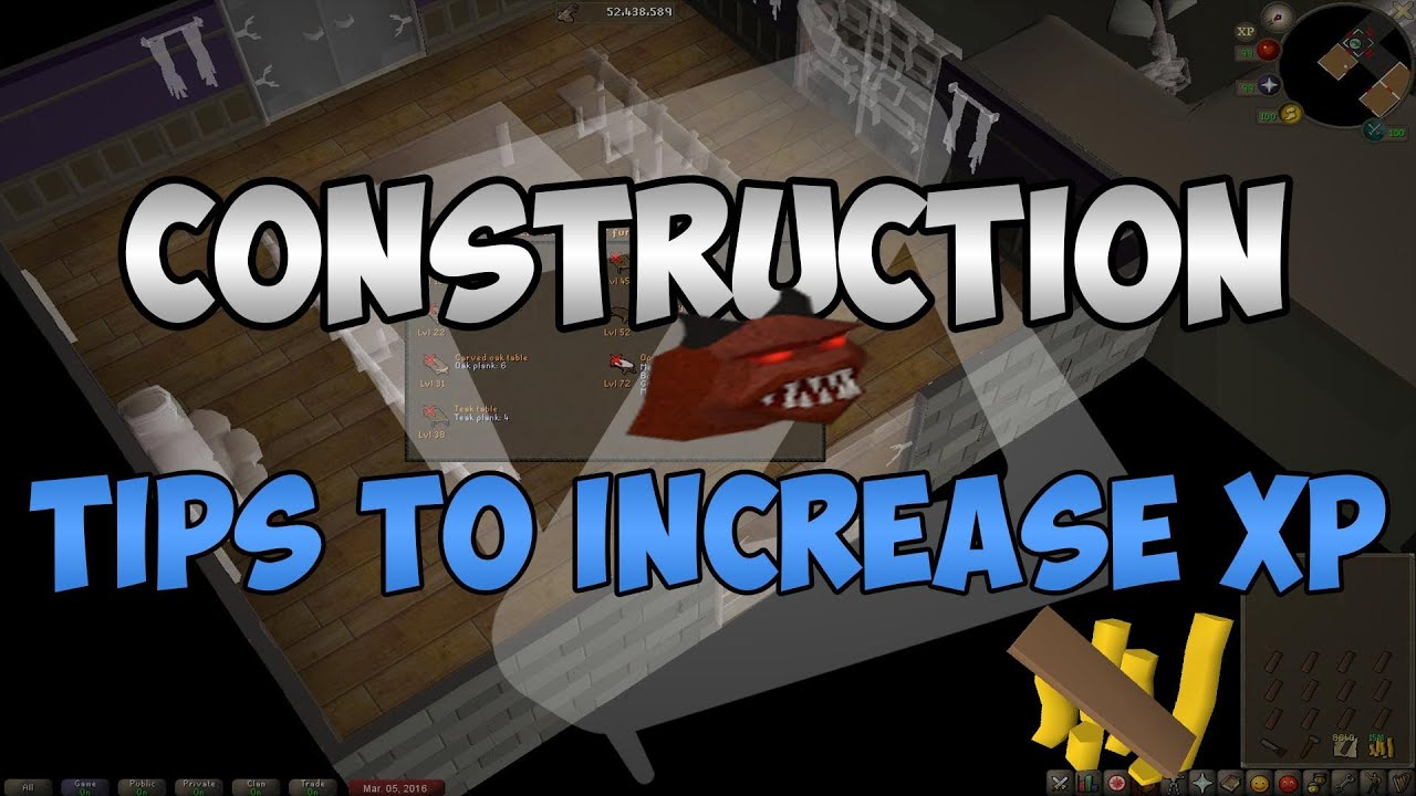 osrs construction tips to increase xp youtube