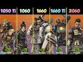 GTX 1050 Ti vs GTX 1060 vs 1660 vs 1660 Ti vs RTX 2060. Apex Legends