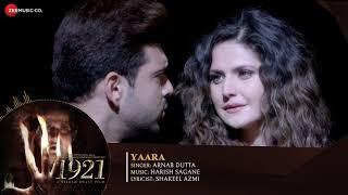 Yaara song full hd 1921 saiyyed_zeeshan