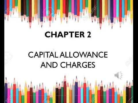 Company Tax: Capital Allowance & Charges