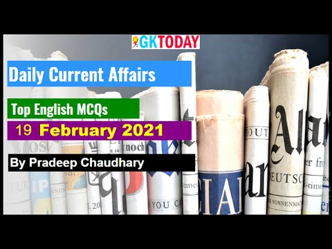 19 February 2021 Current affairs   Current affairs In English   Today's GK