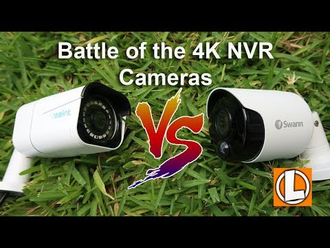Reolink 4K NVR vs Swann 4K NVR Security Cameras
