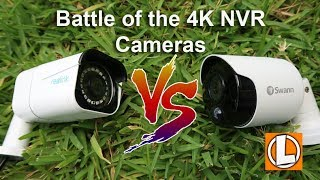 Reolink 4K NVR vs Swann 4K NVR Security Cameras