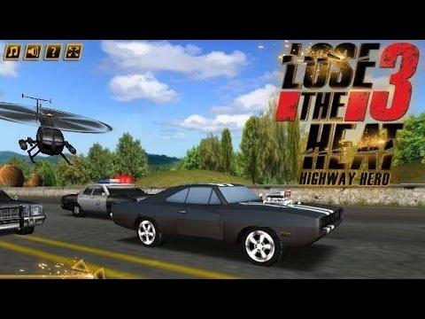 Lose The Heat 3 Highway Hero - YouTube
