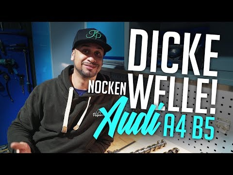 JP Performance - Dicke Welle! | Audi A4 B5 | Nockenwellen