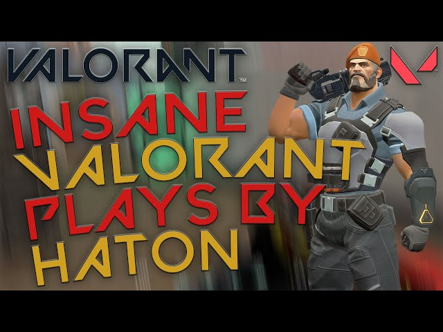 Überdimensionale Plays von Haton | Valorant Edition