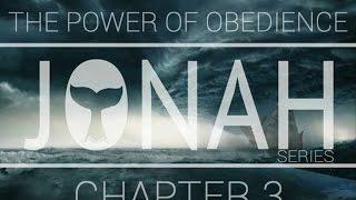 Sermon – Jonah 3 – The Power of Obedience